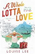 Cover-Bild zu A Whole Lotta Love von Lee, Louise