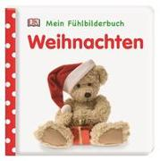 Cover-Bild zu Mein Fühlbilderbuch. Weihnachten von Jaekel, Franziska