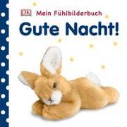 Cover-Bild zu Mein Fühlbilderbuch. Gute Nacht!