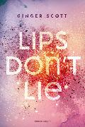 Cover-Bild zu Lips Don't Lie (eBook) von Scott, Ginger