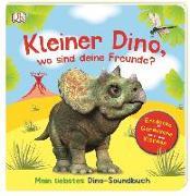 Cover-Bild zu Kleiner Dino, wo sind deine Freunde? von Jaekel, Franziska