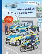 Cover-Bild zu Mein großes Polizei-Spielbuch von Jaekel, Franziska