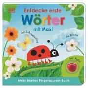 Cover-Bild zu Mein buntes Fingerspuren-Buch. Entdecke erste Wörter mit Maxi von Jaekel, Franziska