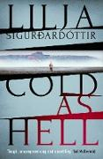 Cover-Bild zu Cold As Hell (eBook) von Sigurdardóttir, Lilja
