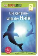 Cover-Bild zu SUPERLESER! Die geheime Welt der Haie von Foreman, Niki