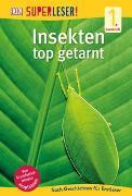 Cover-Bild zu Superleser! Insekten, top getarnt