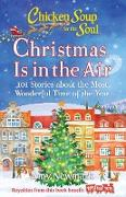 Cover-Bild zu Newmark, Amy: Chicken Soup for the Soul: Christmas Is In the Air (eBook)