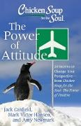 Cover-Bild zu Newmark, Amy: Chicken Soup for the Soul: The Power of Attitude (eBook)