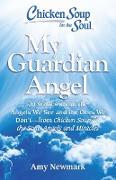 Cover-Bild zu Newmark, Amy: Chicken Soup for the Soul: My Guardian Angel (eBook)