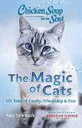 Cover-Bild zu Newmark, Amy: Chicken Soup for the Soul: The Magic of Cats (eBook)
