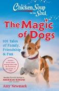 Cover-Bild zu Newmark, Amy: Chicken Soup for the Soul: The Magic of Dogs (eBook)
