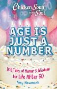 Cover-Bild zu Newmark, Amy: Chicken Soup for the Soul: Age Is Just a Number (eBook)