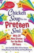 Cover-Bild zu Newmark, Amy: Chicken Soup for the Preteen Soul 20th Anniversary Edition (eBook)