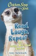 Cover-Bild zu Newmark, Amy: Chicken Soup for the Soul: Read, Laugh, Repeat (eBook)