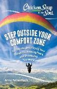 Cover-Bild zu Newmark, Amy: Chicken Soup for the Soul: Step Outside Your Comfort Zone (eBook)