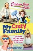Cover-Bild zu Newmark, Amy: Chicken Soup for the Soul: My Crazy Family (eBook)