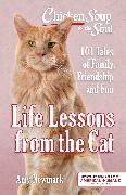 Cover-Bild zu Newmark, Amy: Chicken Soup for the Soul: Life Lessons from the Cat (eBook)