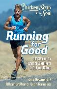 Cover-Bild zu Newmark, Amy: Chicken Soup for the Soul: Running for Good (eBook)