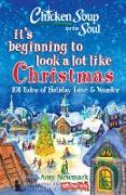 Cover-Bild zu Newmark, Amy: Chicken Soup for the Soul: It's Beginning to Look a Lot Like Christmas (eBook)