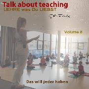 Cover-Bild zu Talk about Teaching, Vol. 8 (Audio Download) von Römpke, Patricia