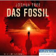 Cover-Bild zu Das Fossil (Audio Download) von Tree, Joshua