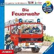 Cover-Bild zu Wieso? Weshalb? Warum? junior. Die Feuerwehr (Audio Download) von Reider, Katja