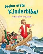 Cover-Bild zu Meine erste Kinderbibel - Geschichten von Jesus. Als Geschenkbuch für Kinder, im Kindergottesdienst oder im Religionsunterricht von Krenzer, Rolf