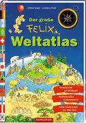 Cover-Bild zu Der große Felix-Weltatlas von Langen, Annette