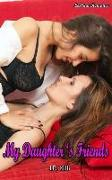 Cover-Bild zu eBook My Daughter's Friends: (Lesbian Menage Romance Doctor Mystery Fantasy Gothic Sister Valentine marriage divorce celtic sport new divorce lgbt sport new adult)