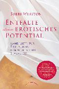 Cover-Bild zu Entfalte dein erotisches Potential (eBook) von Winston, Sheri
