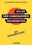 Cover-Bild zu Atlas der unbequemen Wahrheiten von Stolz, Matthias