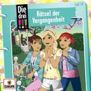 Cover-Bild zu Die drei !!!: 074/Rätsel der Vergangenheit