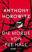 Cover-Bild zu Die Morde von Pye Hall (eBook) von Horowitz, Anthony