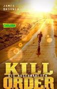 Cover-Bild zu Die Auserwählten - Kill Order von Dashner, James