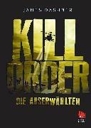 Cover-Bild zu Die Auserwählten - Kill Order (eBook) von Dashner, James