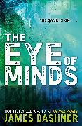 Cover-Bild zu Mortality Doctrine: The Eye of Minds (eBook) von Dashner, James
