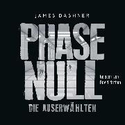 Cover-Bild zu Phase Null - Die Auserwählten (Audio Download) von Dashner, James