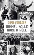 Cover-Bild zu Rohr, Chris von: Himmel, Hölle, Rock 'n' Roll (eBook)
