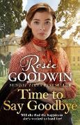 Cover-Bild zu Time to Say Goodbye (eBook) von Goodwin, Rosie