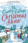 Cover-Bild zu The Country Village Christmas Show (eBook) von Lake, Cathy