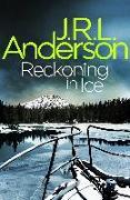 Cover-Bild zu Reckoning in Ice (eBook) von Anderson, JRL