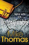 Cover-Bild zu Unforgivable (eBook) von Thomas, Mike
