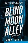 Cover-Bild zu Blind Moon Alley (eBook) von Florio, John