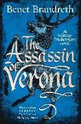Cover-Bild zu The Assassin of Verona (eBook) von Brandreth, Benet