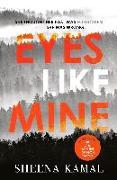 Cover-Bild zu Eyes Like Mine (eBook) von Kamal, Sheena