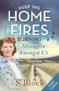 Cover-Bild zu Keep the Home Fires Burning - Part Three (eBook) von Block, S.