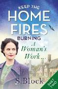 Cover-Bild zu Keep the Home Fires Burning - Part Two (eBook) von Block, S.