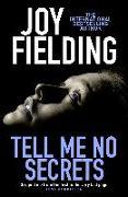 Cover-Bild zu Tell Me No Secrets (eBook) von Fielding, Joy
