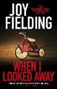 Cover-Bild zu When I Looked Away (eBook) von Fielding, Joy