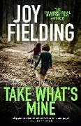 Cover-Bild zu Take What's Mine (eBook) von Fielding, Joy
